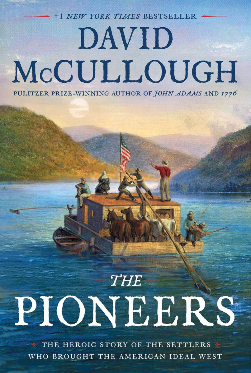 Cover for David McDullough's The Pioneers, written with help from Marietta College's Special Collections
